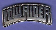 LOW RIDER SCRIPT HAT PIN LAPEL TIE TAC BADGE #1379