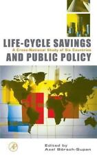 Life-Cycle Savings and Public Policy: A Cross-National Study of Six-ExLibrary