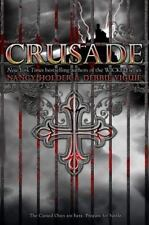 Crusade 2010 by Holder Nancy Viguié Debbie Hardcover