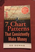 7 Chart Patterns That Consistently Make Money, Downs, Ed, Good Condition, Book