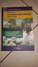 L' offensiva delle Ardenne 1944-1945 DI MICHEL HéRUBEL ANNO 2011