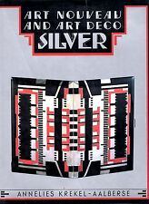 Art Nouveau and Art Deco Silver, Annelies Krekel-AAlberse, Thames and Hudson