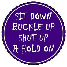 PURPLE - SIT DOWN, BUCKLE UP, SHUT UP & HOLD ON -  FUN TAX DISC HOLDER - NEW