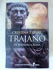 Trajano de Hispania a Roma,Cristina Teruel,Ed.Edhasa 2014