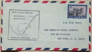 GUATEMALA 1962 ? PAN AMERICAN FIRST DIRECT FLIGHT COVER - UNITED STATES
