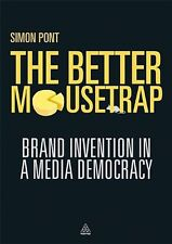 The Better Mousetrap: Brand Invention in a Media D