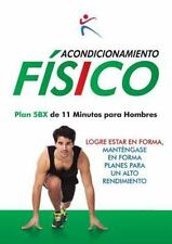 Acondicionamiento Fisico - Plan 5bx de 11 Minutos para Hombres (2015, Paperback)
