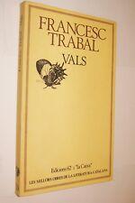 VALS - FRANCESC TRABAL - EN CATALAN