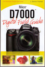 Nikon D7000 Digital Field Guide >NEW< Free US Shipping