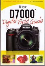 Nikon D7000 Digital Field Guide  NEW  Free US Shipping