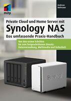 Private Cloud und Home Server mit Synology NAS, 1. A. 2020 +++ Direkt vom Verlag