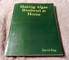 Making Algae Biodiesel at Home 2009 Edition Fast Free Shipped