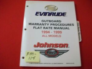 1994-99 OMC EVINRUDE JOHNSON OUTBOARD WARRANTY PROCEDURES FLAT RATE MANUAL EXC.