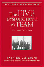 The Five Dysfunctions of a Team: A Leadership Fable by Patrick M. Lencioni (Hardback, 2002)