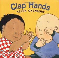 Clap Hands (Oxenbury Board Books) by Helen Oxenbury