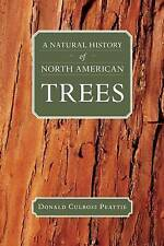 NEW A Natural History of North American Trees (Donald Culross Peattie Library)