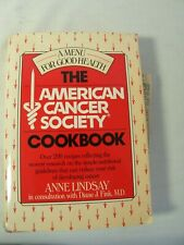 The American Cancer Society Cookbook By Anne Lindsey Published by Hearst Books