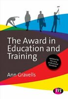 The Award in Education and Training by Ann Gravells 9781473912212 | Brand New