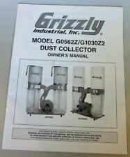 New listing Grizzly Dust Collector G0562Z G1030Z2 Owner's Paper Manual Free Shipping!