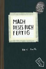 Mach dieses Buch fertig - Keri Smith - 9783888979149
