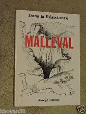 Dans la Résistance  Malleval Joseph Parsus Maquis Vercors FFI