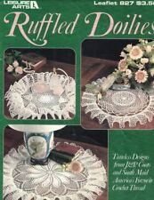 Ruffled Doilies Timeless Designs from J&P Coats & South Maid Leisure Arts 827