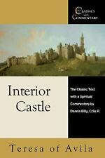 Interior Castle: The Classic Text With a Spiritual Commentary (Classics With Com