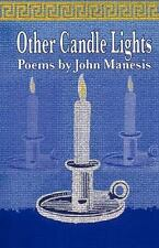 Other Candle Lights : Selected Poems by John Manesis (2011, Paperback)
