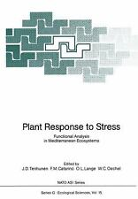 Nato asi Subes G Ser.: Plant Response to Stress : Functional Analysis in...