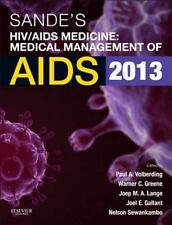 Sande's Hiv/aids Medicine: Medical Management Of Aids 2013, 2e: By Paul Volbe...