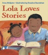 Lola Loves Stories by McQuinn, Anna