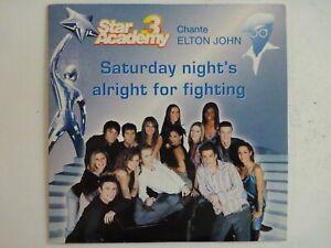 STAR ACADEMY 3 (ELTON JOHN) : SATURDAY NIGHT'S ALRIGHT FOR FIGHTING ♦ CD SINGLE