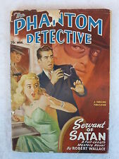 THE PHANTOM DETECTIVE March 1949 Vol. LIII, No. 1 A Thrilling Publication