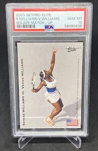 2003 Serena/Venus Williams NetPro Elite Major Matchup RC PSA 10 GEM MINT LOW POP
