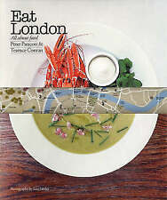 Eat London: All About Food by Peter Prescott, Sir Terence Conran (Paperback, 20…
