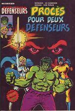 Les Défenseurs N°6 -Procès pour deux Défenseur-Arédit-Marvel Comics - 1982 - BE