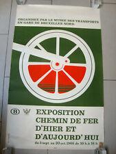 AFFICHE POSTER ORIGINAL EXPOSITION CHEMIN DE FER D'HIER ET D'AUJOURD'HUI 1966