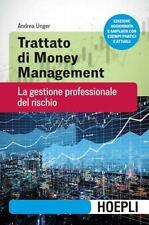 TRATTATO DI MONEY MANAGEMENT  - UNGER ANDREA - HOEPLI