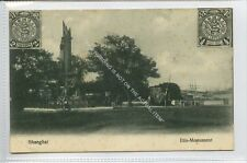 (Ga3945-468) Iltis Monument, SHANGHAI, China c1910 VG-EX, Kingshill #53
