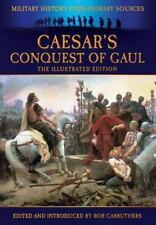 CAESAR'S CONQUEST OF GAUL (Military History from Original Sources), , Carruthers