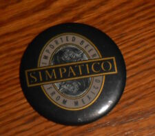 """Simpatico Imported Beer From Mexico Vintage Button Pin 2.25"""""""
