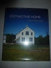 The Distinctive Home : A Vision of Timeless Design by Jeremiah Eck 2003, HC 216