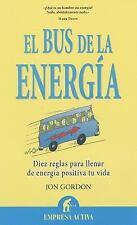 EI Bus de la energia by Jon Gordon (2011, Paperback)