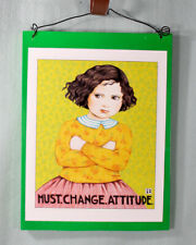 Vintage Mary Engelbreit Poster Mounted on Wood Change Attitude Child/Teen Gift