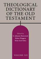 Theological Dictionary of the Old Testament, Volume XII - Eerdmans