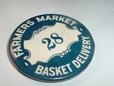 Vintage Unusual Farmer's Market Vendor Badge / Pin , Basket Delivery 28 - Farm