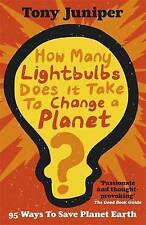 How Many Lightbulbs Does It Take To Change A Planet?: 95 Ways to Save Planet Ear