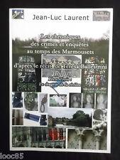 Le dragon de la rivière - JL Laurent -  crimes et enquêtes aux temps Marmousets
