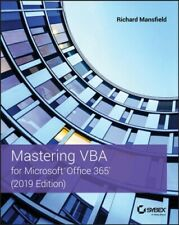 Mastering VBA 2019 : For Microsoft Office 365, Paperback by Mansfield, Richar...