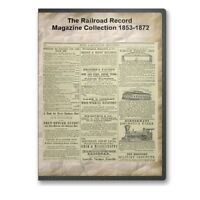 The Railroad Record Magazine Collection 1853-1872 on DVD - A841